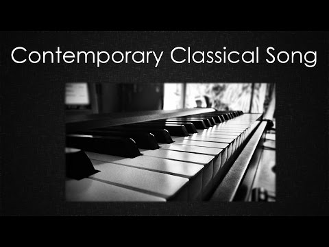 Contemporary Classical Piano Music [Free Download]