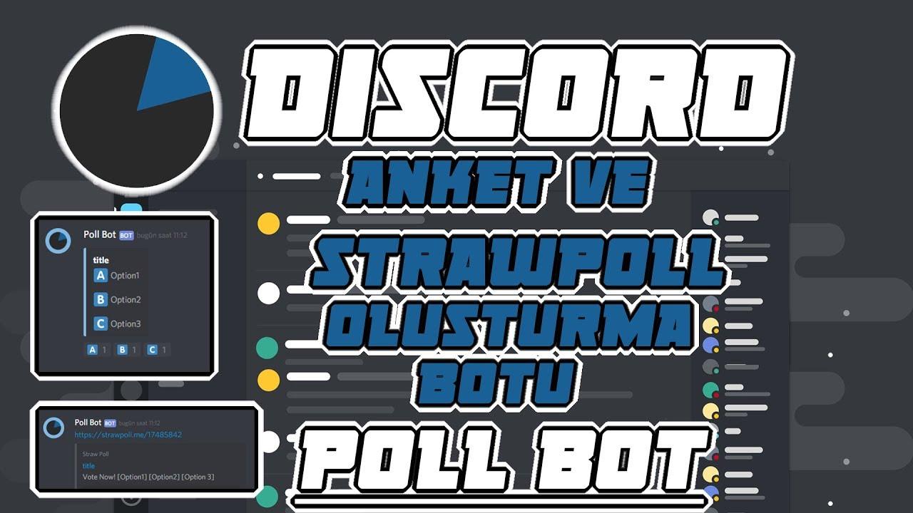 Emoji ile Anket ve Strawpoll Anketi Oluşturma Botu • POLL BOT