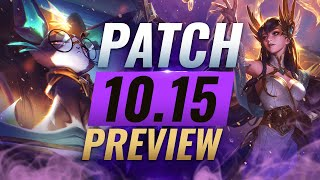 NEW PATCH PREVIEW: Upcoming Changes List for Patch 10.15 - League of Legends Season 10