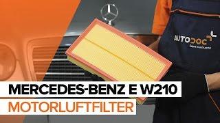 Skifte Luftfilter MERCEDES-BENZ E-CLASS: verkstedhåndbok