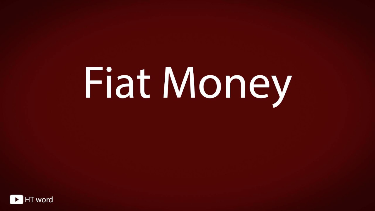 How to pronounce Fiat Money [financial terms] - YouTube
