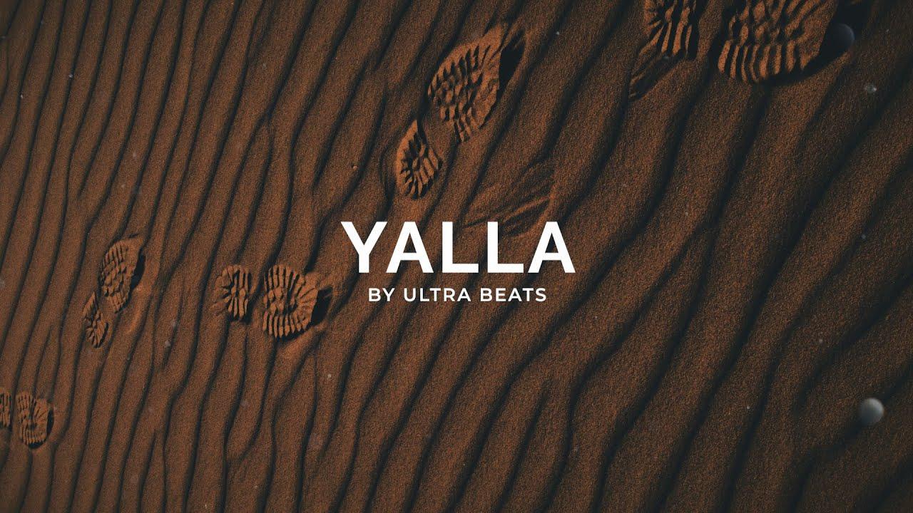 """"""" Yalla """" Afrobeat Type Beat ( HOOK ) Prod. by Ultra Beats"""