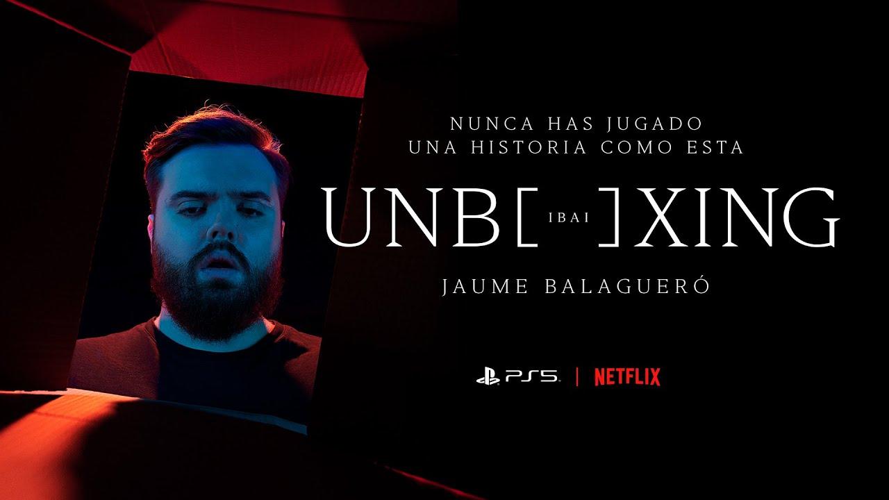 Download UNBOXING IBAI | Corto de Jaume Balagueró | Netflix España