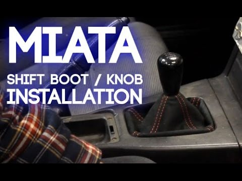 How To Change a Miata Shift Boot and Knob