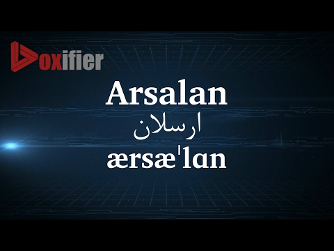 How to Pronunce Arsalan (ارسلان) in Persian (Farsi) - Voxifier.com