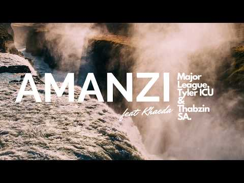 Major League DJz, Tyler ICU & Thabzin SA feat. Kheada - Amanzi (Official Audio)