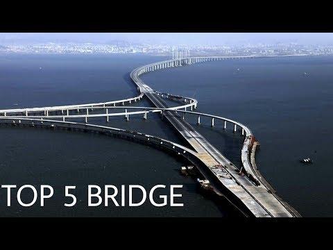 Top 5 Bridge In The World
