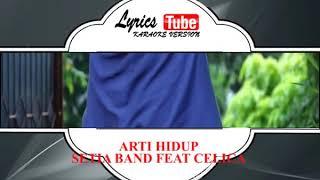 Gambar cover Lagu Karaoke Setia Band Feat Celica - Arti Hidup