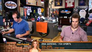 Dan Patrick Interview with Erin Andrews 7.3.12