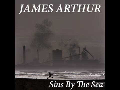 James Arthur - Sins By The Sea (Full Demo Album)