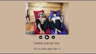 [韓繁中字] SUPER JUNIOR-D&E - If You (Korean Ver.)