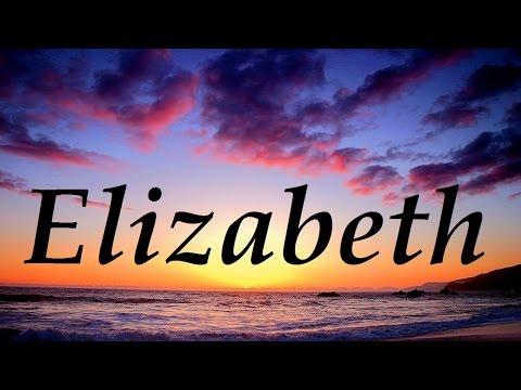 Elizabeth, significado y origen del nombre