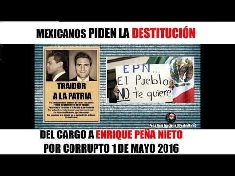 Mexicanos PIDEN La Renuncia de Enrique Peña Nieto   TELEVISA NO LO ESTA INFORMANDO! 1 de Mayo 2016