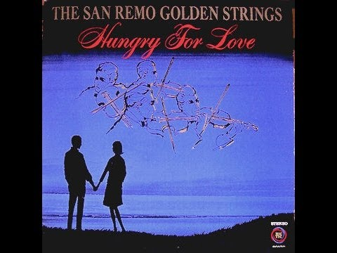 The San Remo Golden Strings - Some Things You Never Get Used To