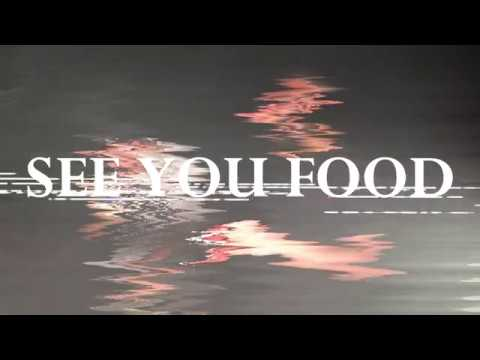 SEE YOU FOOD (feat. Erik Nash) (Official Video)