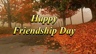 Happy Friendship day Quotes | Friendship day messages in english