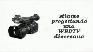 Sottoscrizione per web tv diocesana