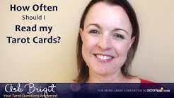 Ask Brigit: How Often Should I Read My Tarot Cards