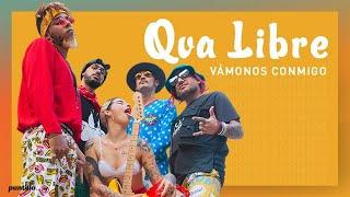 Смотреть клип Qva Libre - Vámonos Conmigo