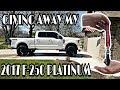 Giving up my Custom 2017 Platinum f-250!
