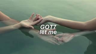 GOT7 - Let Me (Subtitulada en español)