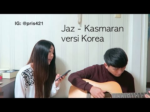 Jaz - Kasmaran Cover In Korean & Indonesian