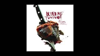 Bleeding Through  - Dead Like Me