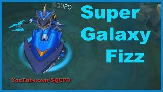 Super Galaxy Fizz  (League of Legends)
