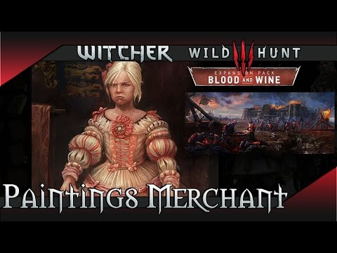 Witcher 3 Blood and Wine - Paintings Merchant Location & Showcase