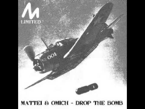 Mattei & Omich - Drop the Bomb (Original Mix)