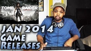 January 2014 Video Game Releases **Tomb Raider Xbox One/PS4 Edition News