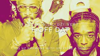 Future & Lil Uzi Vert - Off Dat [852 Hz Harmony with Universe & Self]