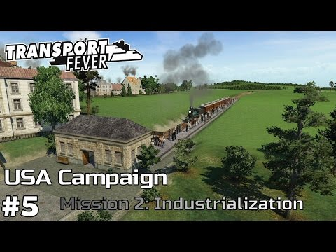 Industrialization - America Campaign [Mission 2] Transport Fever [ep5]