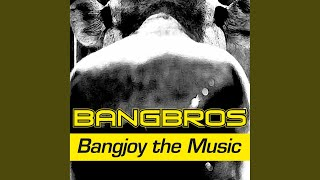 Bangjoy the Music (No Vox Single Edit)