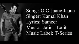 """O O JAANE JAANA"" Full Song With Lyrics ▪ Kamal Khan ▪ Salman Khan ▪ Pyar Kiya Toh Darna Kya"