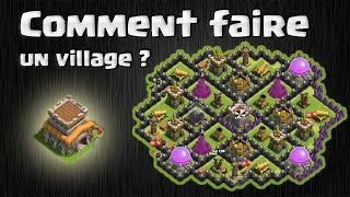 Tuto : comment créer son village soi-même : Les bases d'un bon Village hdv 6: par Keeran