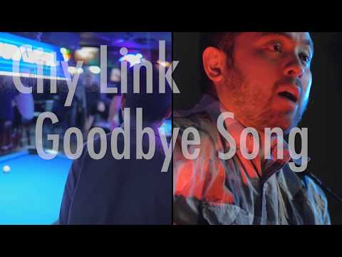 Goodbye Song - City Link