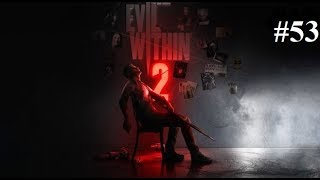 The Evil Within 2 Playthrough Part 53 The Backdoor