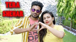 Tera Shehar Video   Himansh Kohli, Pia B   Amaal Mallik   Mohd. Kalam   Manoj Muntashir   Shabby