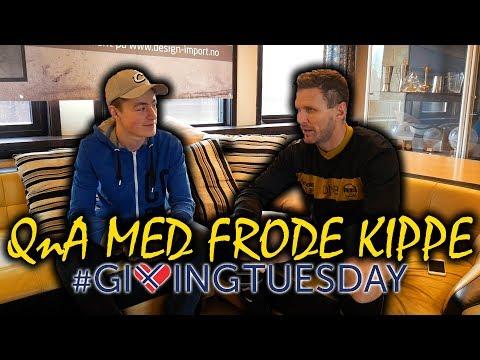 FRODE KIPPE OM SØNNENS KREFTDIAGNOSE OG CUPFINALEN 🔥  #GivingTuesday