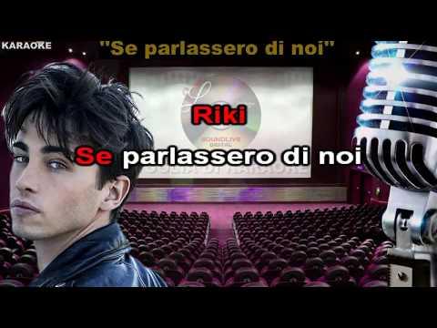 Riki - Riccardo Marcuzzo - Se parlassero di noi - (SL) Karaoke