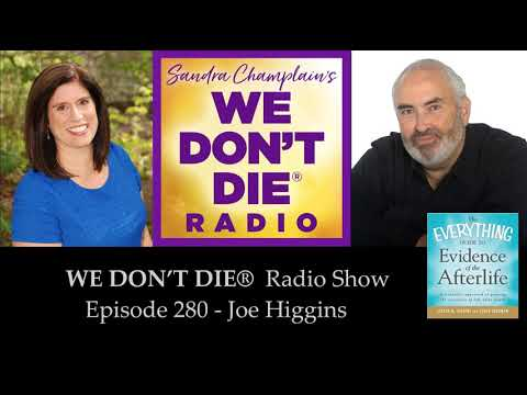 Episode 280 Author Joe Higgins - Signs from Our Loved Ones