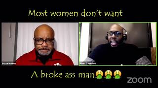 Most women can't stand a broke-zaza man - Dr Boyce and Andre C Hatchett