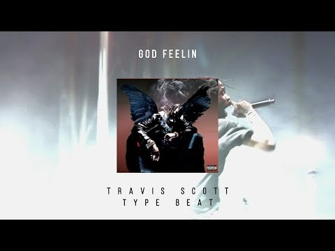 God Feelin [Instrumental] Young Thug / Travis Scott Type Beat (Prod By Dre Minor)