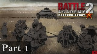 Let's Play Battle Academy 2: Eastern Front - Part 1