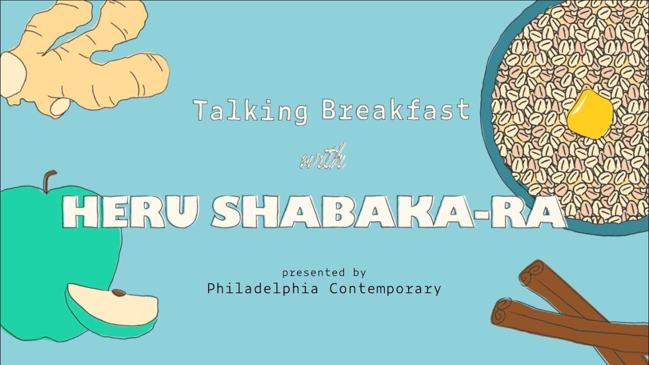 Talking Breakfast with Heru Shabaka-Ra