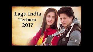 Asiiikkkk..... 5 Lagu INDIA Paling Enak Didengar Saat Ini - Terbaru 2017