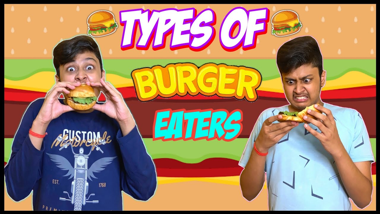 Types Of Burger Eaters 🍔 | Comedy Video | Laugh With Harsh