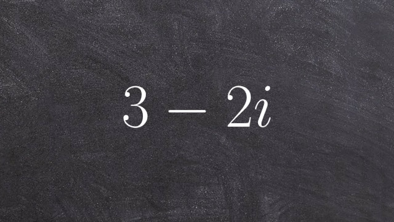 Algebra 2 what does multiplying the complex conjugate look like algebra 2 what does multiplying the complex conjugate look like 3 2i falaconquin