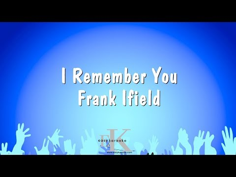 I Remember You - Frank Ifield (Karaoke Version)